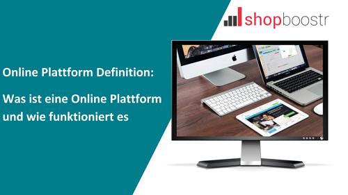 Was-ist-eine-Online-Plattform-und-wie-funktioniert-es
