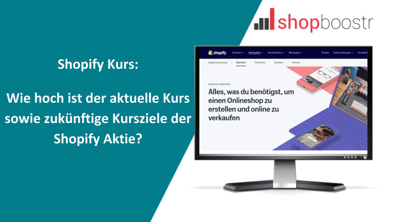 ⭐ Wie hoch ist der aktuelle Kurs der Shopify Aktie ⭐